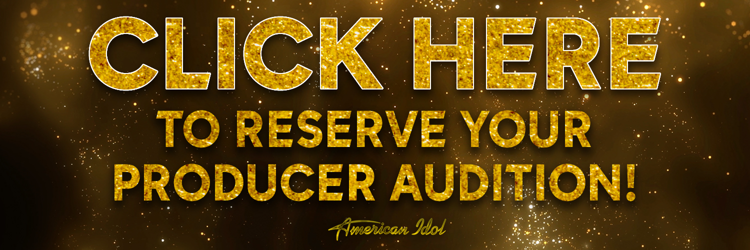 Reserve Your Producer Audition - American Idol